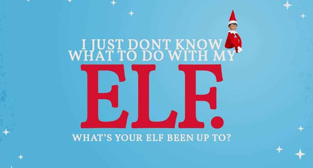 Elf on the Shelf Inspiration