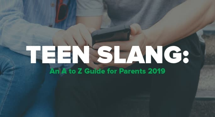 Teen Slang: An A to Z Guide for Parents